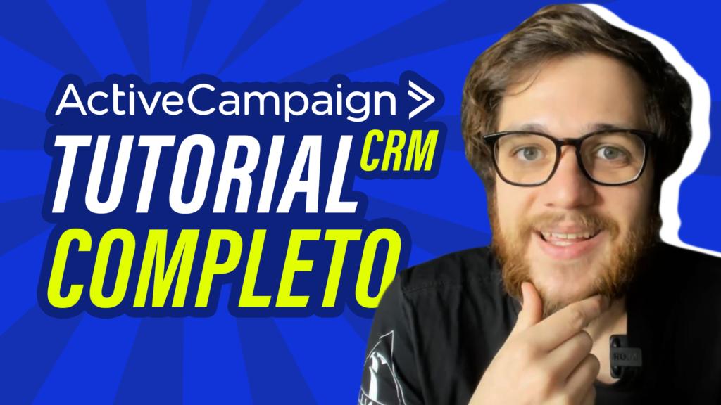 ActiveCampaign CRM: Como Começar a Usar? - Guilherme Laschuk