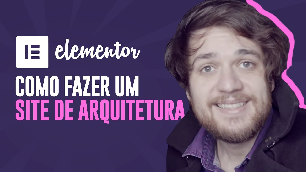 Elementor Pro: Como Fazer um Site de Arquitetura do ZERO - Guilherme Laschuk