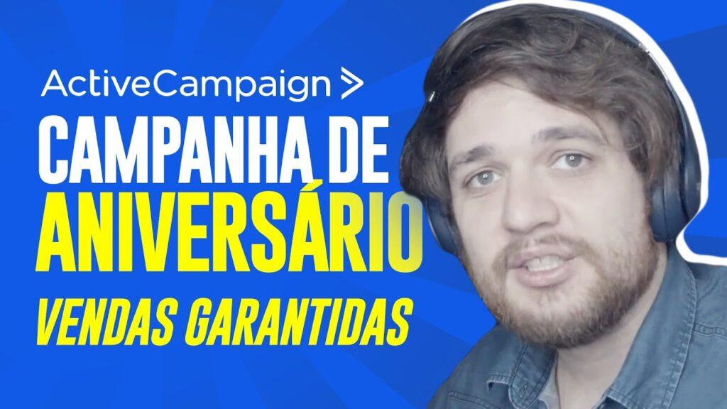 ActiveCampaign: Como Criar uma Campanha de Aniversário - Guilherme Laschuk
