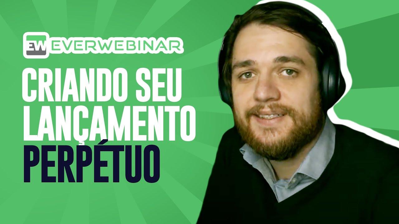 EverWebinar: Criando seu Lançamento Perpétuo (2020) ? - Guilherme Laschuk