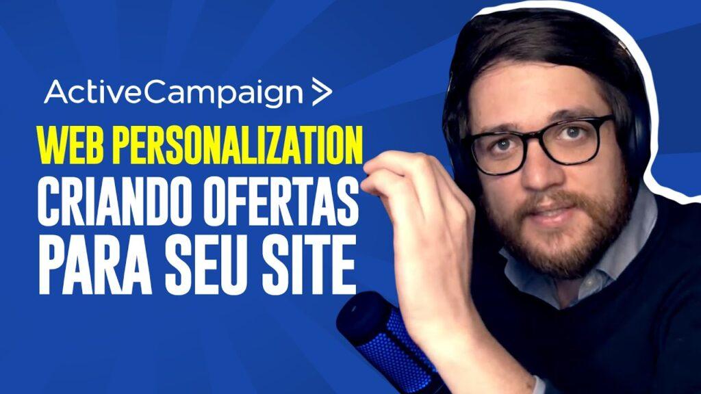 ActiveCampaign: Como Funciona o Web Personalization - Guilherme Laschuk